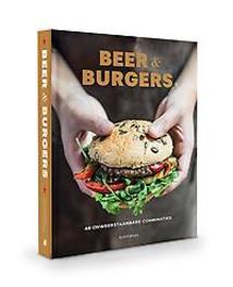 Beer & Burgers 48 onweerstaanbare combinaties, Sofie Vanrafelghem, Hardcover