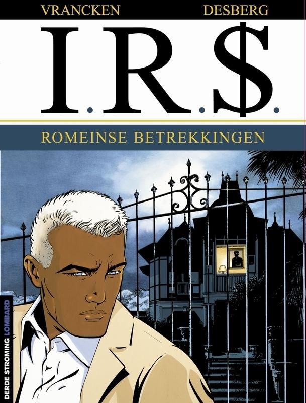 I.R.$. 09. ROMEINSE BETREKKINGEN I.R.$., VRANCKEN, BERNARD, DESBERG, STEPHEN, Paperback