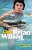 Wilson, B: I Am Brian Wilson