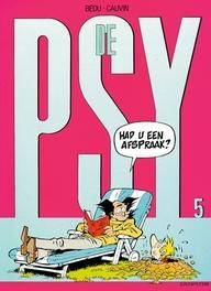 PSY 05. HEBT U EEN AFSPRAAK? PSY, BÉDU, CAUVIN, RAOUL, Paperback