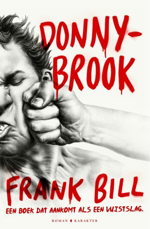 Donnybrook Frank Bill, Paperback