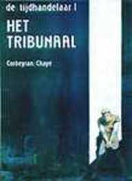 ARBORIS LUXEREEKS 27. DE TIJDHANDELAAR 1. HET TRIBUNAAL ARBORIS LUXEREEKS, CHAVE, CORBEVRAN, Paperback