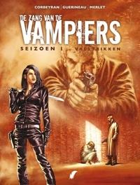 ZANG VAN DE VAMPIERS 02. VALSTRIKKEN ZANG VAN DE VAMPIERS, GUERINEAU, CORBERAND, Paperback