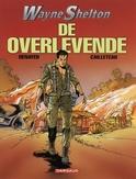 WAYNE SHELTON 04. DE OVERLEVENDE