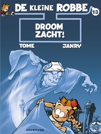 KLEINE ROBBE 13. DROOM ZACHT ! KLEINE ROBBE, GEURTS, JANRY, TOME, PHILIPPE, Paperback