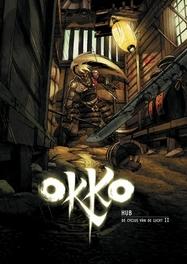 OKKO HC06. DE CYCLUS VAN DE LUCHT 2/2 OKKO, Hub, Hardcover