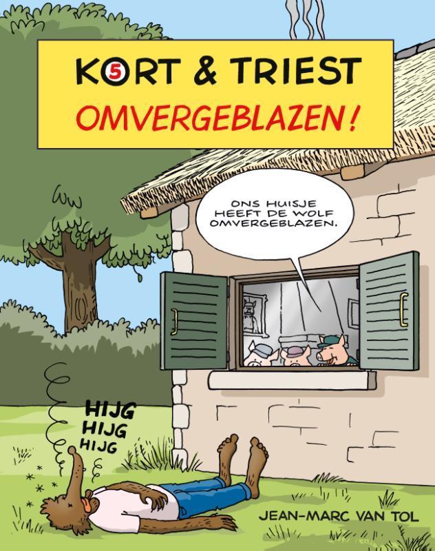 Omvergeblazen! Kort & Triest, Van Tol, Jean-Marc, Paperback