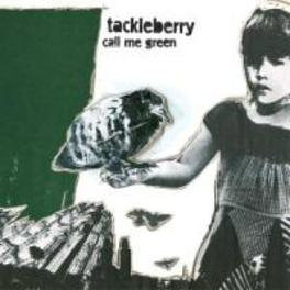 CALL ME GREEN TACKLEBERRY, CD