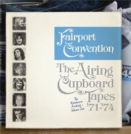 AIRING CUPBOARD TAPES.. .. '71-'74, FT. SANDY DENNY, DAVE PEGG, JERRY DONAHUE FAIRPORT CONVENTION, LP