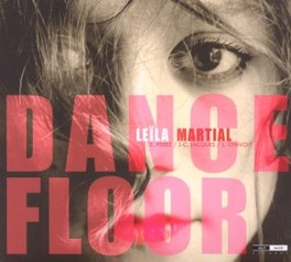 DANCE FLOOR LEILA MARTIAL, CD