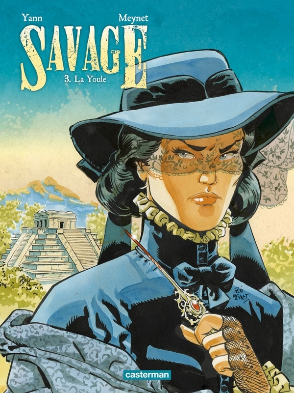 SAVAGE 03. LA YOULE SAVAGE, Yann, Paperback