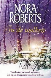 In de wolken Circusliefde ; Tegen het licht, Roberts, Nora, Ebook