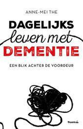 Dagelijks leven met dementie een blik achter de voordeur, The, Anne-Mei, Paperback