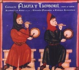 CANTIGAS DE FLAUTA Y... ...TAMBORIL/W/MUSICA ANTIGUA Audio CD, ALFONSO X -EL SABIO-, CD
