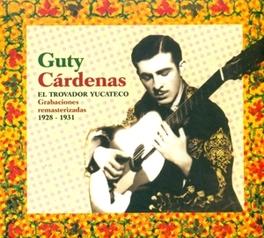 EL TROVADOR YUKATECO GUTY CARDENAS, CD