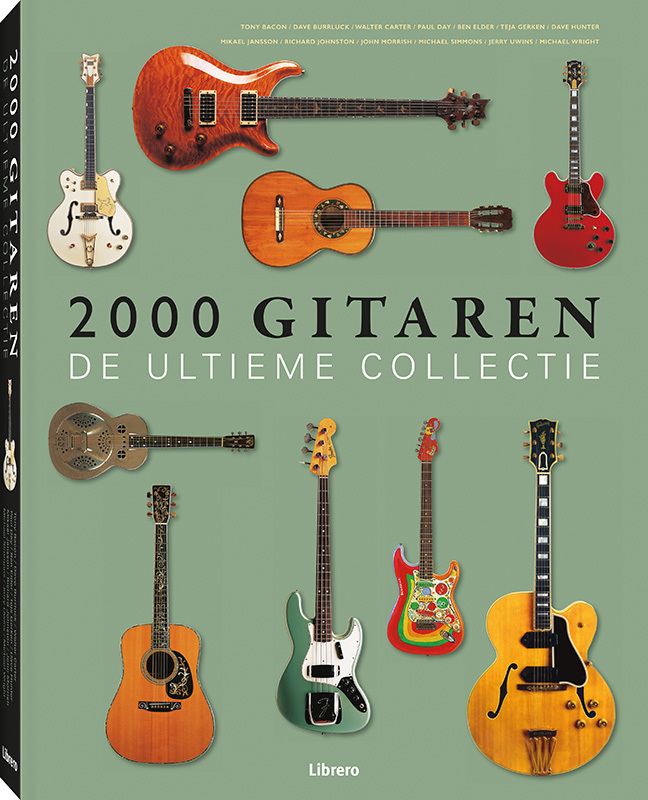 2000 gitaren de ultieme collectie, Tony Bacon, Hardcover