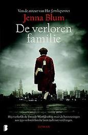 De verloren familie Hij overleefde de Tweede Wereldoorlog, maar de herinneringen aan zijn verloren familie laten zich niet verdringen…, Blum, Jenna, Ebook