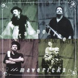 TRAMPOLINE Audio CD, MAVERICKS, CD