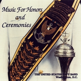 MUSIC FOR HONORS &.. .. CEREMONIES U.S. NAVY BAND, CD
