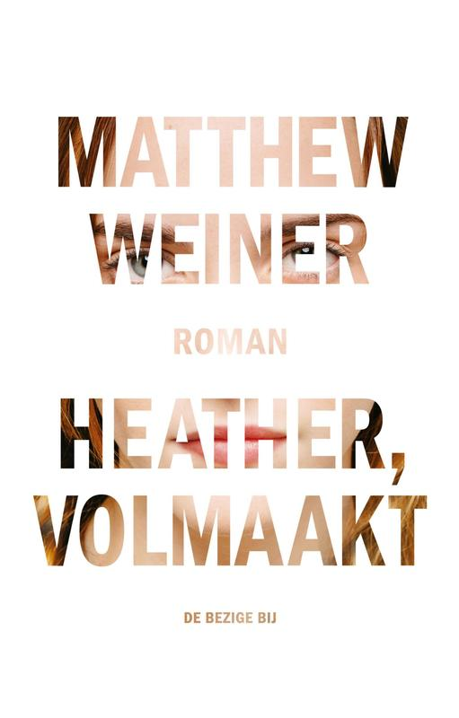 Heather, volmaakt Weiner, Matthew, Ebook