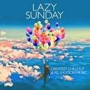 LAZY SUNDAY - GREATEST.. .....