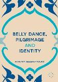 Belly Dance, Pilgrimage and...