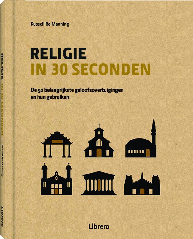 Religie in 30 seconden  (Russel Re Manning) 160p Hardcover