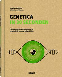 Genetica in 30 seconden  (Jonathan & MatthewWeitzman) 160p Hardcover