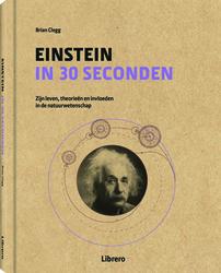 Einstein in 30 seconden   (geb)   (Brian Clegg) 160p Hardcover