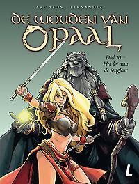 De Wouden van Opaal SC 10 Het lot van de jongleur Cédric, Fernandez, Paperback