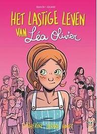 Het lastige leven van Lea Olivier 1 Catherine, Girard-Audet, Paperback