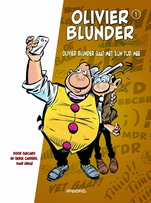 OLIVIER BLUNDER'S NIEUWE AVONTUREN 01. OLIVIER BLUNDER GAAT MET ZIJN TIJD MEE OLIVIER BLUNDER'S NIEUWE AVONTUREN, Serge, Carrère, Paperback