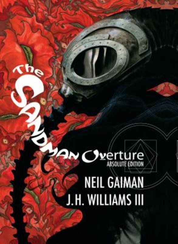 The Sandman Overture Absolute Edition, Neil Gaiman, Hardcover