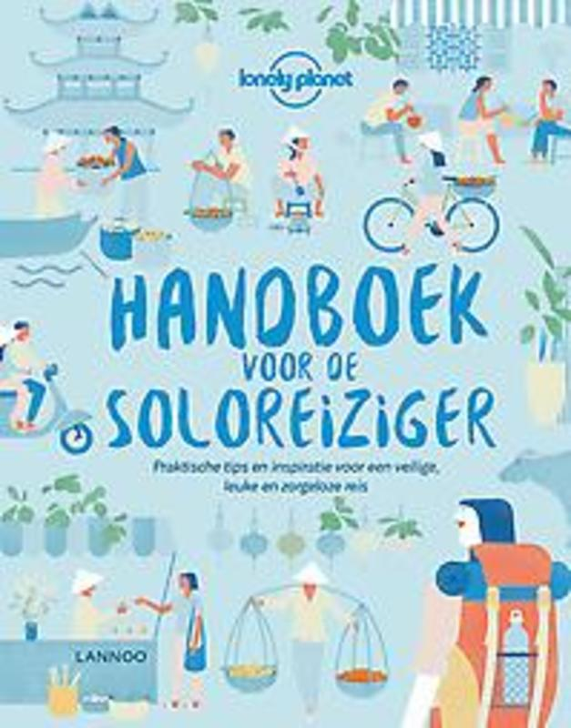Lonely Planet Handboek voor de soloreiziger. Hardcover
