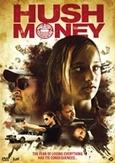 Hush money, (DVD)