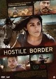 Hostile border, (DVD)