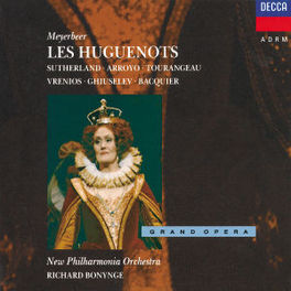 LES HUGUENOTS W/R.BONYNGE, NEW PHILHARMONIC ORCHESTRA Audio CD, MEYERBEER, CD