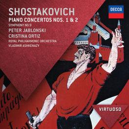 PIANO CONCERTOS NO.1&2 ROYAL PHILHARMONIC ORCHESTRA/VLADIMIR ASHKENAZY D. SHOSTAKOVICH, CD