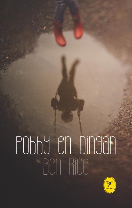 Pobby en Dingan Rice, Ben, Hardcover