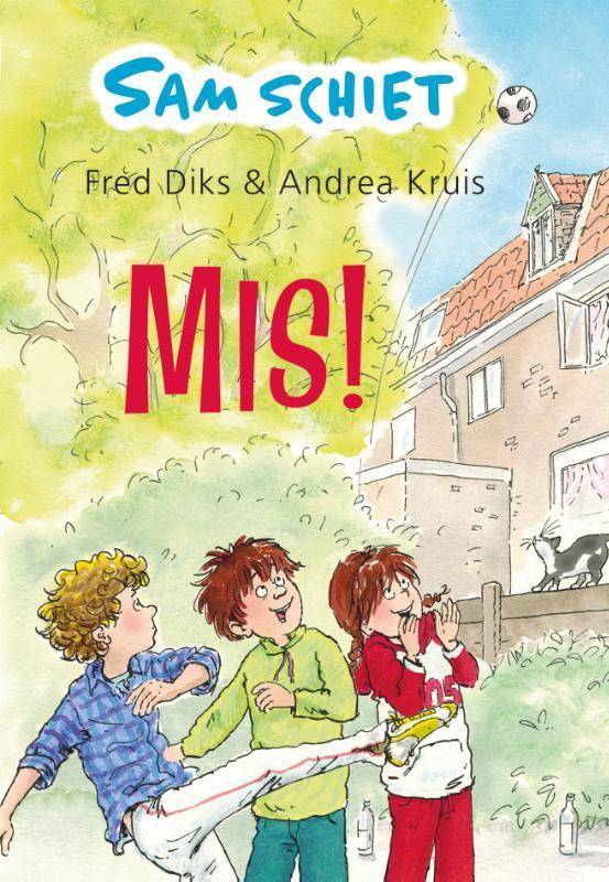 Sam schiet mis! Sam schiet., Fred Diks, Hardcover
