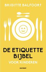 De etiquettebijbel voor...