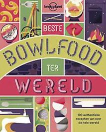 Lonely Planet Beste bowlfood ter wereld