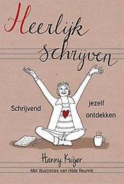 9789082787603 - (H)eerlijk schrijven. Schrijvend jezelf ontdekken, Hanny Kuijer, Paperback - Boek