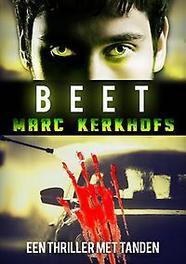 Beet een thriller met tanden, Marc Kerkhofs, Paperback