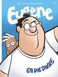 EUGENE 09. EUGENE EN DIE DIKKE EUGENE, Barreveld, Jan Dirk, Paperback
