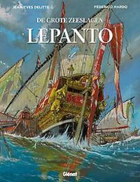 GROTE ZEESLAGEN HC04. LEPANTO GROTE ZEESLAGEN, Delitte, Jean-Yves, Hardcover