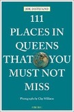 111 Places in Queens That...