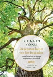 Shinrin-yoku - De Japanse...