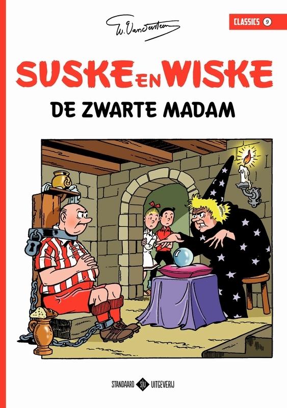 De zwarte madam SUSKE EN WISKE CLASSICS, Willy Vandersteen, Paperback