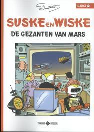 De gezanten van Mars SUSKE EN WISKE CLASSICS, Willy Vandersteen, Paperback